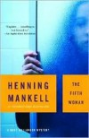 The Fifth Woman (Kurt Wallander Series #6) by Henning Mankell, Steven T. Murray (Translator) -