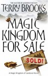 Magic Kingdom For Sale/Sold (Magic Kingdom Of Landover 1) - Terry Brooks