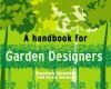 Handbook for Garden Designers (Handbook for... S.) - Rosemary Alexander