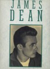 James Dean: Tribute to a Rebel - Val Holley