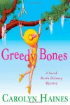 Greedy Bones - Carolyn Haines