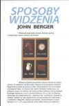 Sposoby widzenia - John Berger, Mariusz Bryl