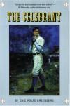 The Celebrant: A Novel - Eric Rolfe Greenberg
