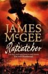 Ratcatcher (Matthew Hawkwood 1) - James McGee