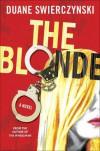 The Blonde - Duane Swierczynski