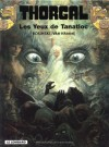 Les Yeux de Tanatloc - Grzegorz Rosiński, Jean Van Hamme