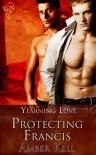 Protecting Francis - Amber Kell
