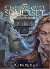 Shadows Over Somerset - Bob Freeman, Rodney Carlstrom, Enggar Adirasa