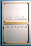 Interviews with American Artists - David Sylvester
