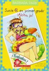 Junie B. En primer gado: ¡Aloha, Ja!: (Spanish language edition of Junie B., First Grader: Aloha-ha-ha!) (Junie B. Jones) (Spanish Edition) - Barbara Park