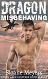 Dragon Misbehaving - Sloane Meyers