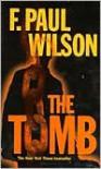 The Tomb (Repairman Jack Series #1/ Adversary Cycle Series #2) - F. Paul Wilson