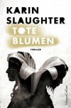 Tote Blumen (Kindle Single) - Karin Slaughter