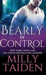 Bearly in Control (Shifters Undercover) - Milly Taiden, Lauren Sweet