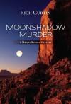 MoonShadow Murder - Rich Curtin