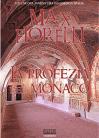 La profezia del monaco (Gordon Spada's Files) - Max Fiorelli