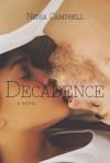Decadence - Nenia Campbell