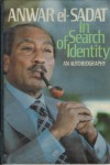 In Search Of Identity: An Autobiography - Anwar Sadat