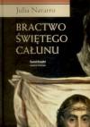 Bractwo świętego całunu - Julia Navarro