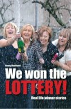 We Won The Lottery - Real Life Winner Stories (Quick Reads) - Danny Buckland