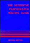 The Definitive Performance Writing Guide - Douglas L. Drewry