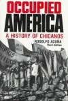 Occupied America: A History of Chicanos - Rodolfo F. Acuña