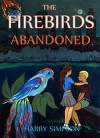 The Firebirds, Abandoned - Harry Simpson