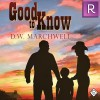 Good to Know - D.W. Marchwell, Sean Crisden