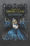 Through the Zombie Glass (The White Rabbit Chronicles Book 2) - Gena Showalter