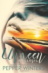Unseen Messages: a survival romance novel - Pepper Winters