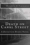 Death on Canal Street: A Detective Byone Novel (Volume 4) - Ricardo M Fleshman