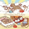 The Puppies Find a Home - Helene Dugahl