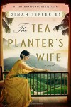 The Tea Planter's Wife: A Novel - Dinah Jefferies