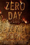 Zero Day: The Hatching Series, Book 3 (Hatching Series, The) - Ezekiel Boone