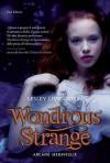 Wondrous Strange - Lesley Livingston, Francesco Sanesi, Lucia Olivieri