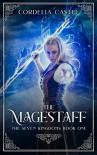 The Magestaff - Cordelia Castel