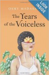 The Years of Voiceless - Okky Madasari