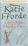 Life Skills & Thyme Out - Katie Fforde