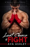 Last Chance To Fight - Ava Ashley