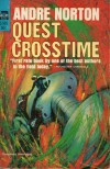 Quest Crosstime - Andre Norton