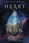 Heart of Iron - Ashley Poston