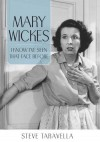 Mary Wickes: I Know I've Seen That Face Before (Hollywood Legends Series) - Steve Taravella