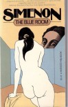 The Blue Room (Mass Market) - Georges Simenon