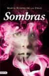Sombras - Marta Rivera de la Cruz