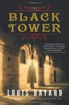 The Black Tower - Louis Bayard