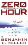 Zero Hour - Benjamin E. Miller