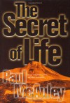The Secret of Life - Paul J. McAuley