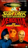 Vendetta: The Giant Novel (Star Trek the Next Generation) - Peter David