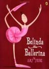 Belinda, the Ballerina - Amy Young