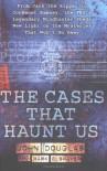 The Cases That Haunt Us - John E. Douglas, Mark Olshaker